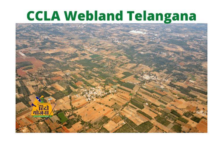 CCLA Webland Telangana