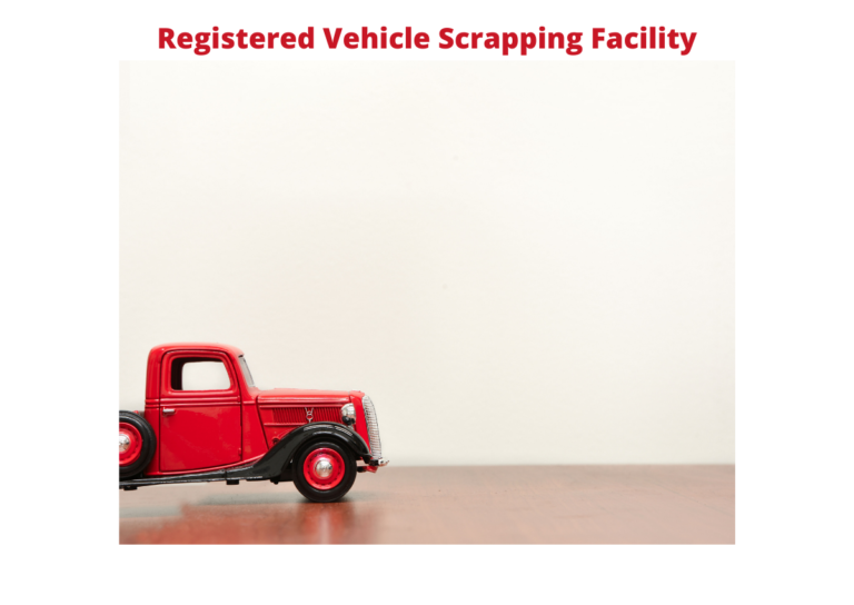 Registered Vehicle Scrapping Facility