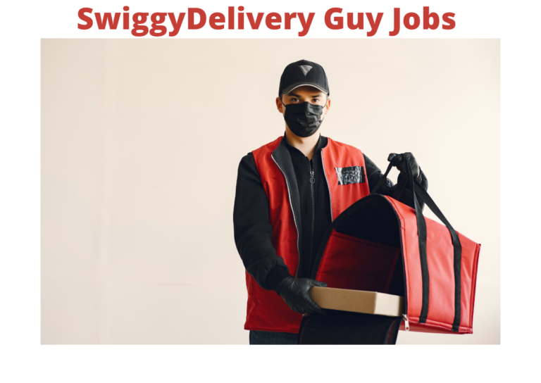Swiggy Pickup and Delivery Guy Jobs