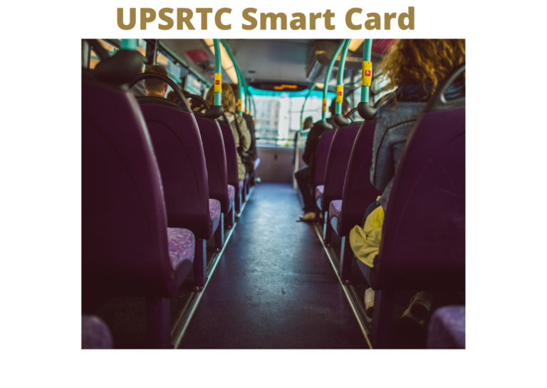 This article explains the complete details about the UPSRTC Smart Card, Step by Step Procedure to Apply Online for Uttar Pradesh RTC Smart Card, Procedure to Login on the Portal, Recharge Process of Smart Card Online on the Official Portal.