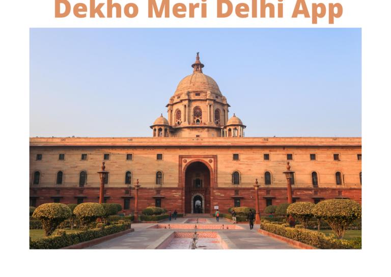 Dekho Mera Delhi App