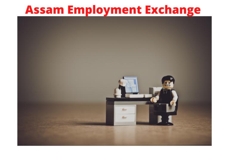 Assam Employment Exchange