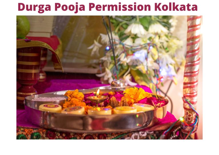 Durga Pooja Permission Kolkata