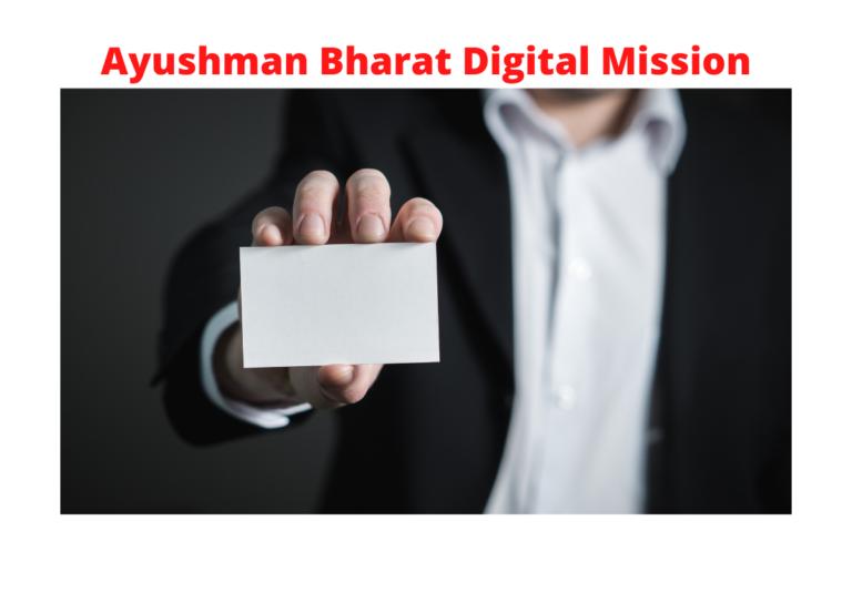 Ayushman Bharat Digital Mission