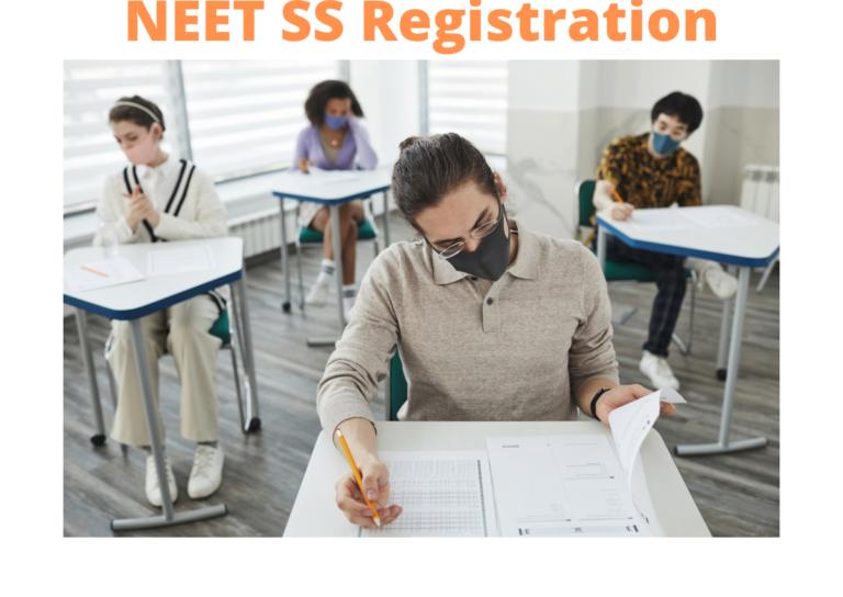 NEET SS Registration 2021