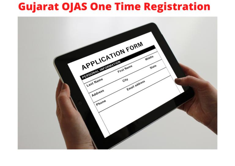 Gujarat OJAS One Time Registration