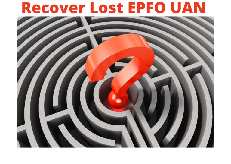 How to Recover Lost EPFO UAN