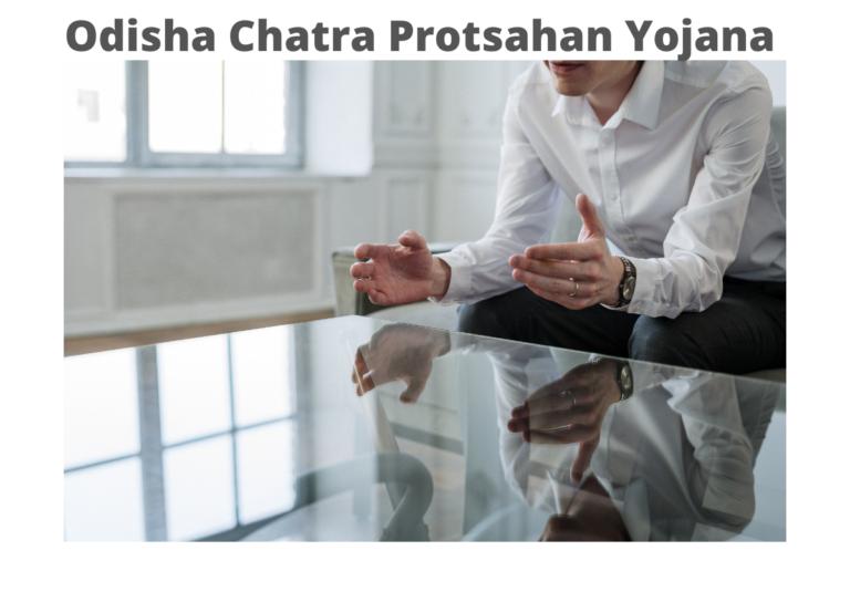 Odisha Chatra Protsahan Yojana